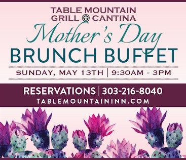Mothers Day Brunch at the Table Mountain Inn - Golden Colorado