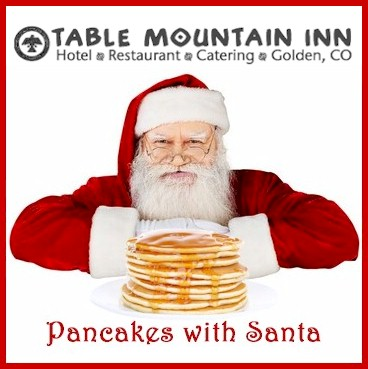 Pancakes with Santa at the Table Mountain Inn - Golden Colorado