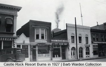 Castle Rock Resort burns in 1927 - Golden Colorado