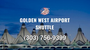 Golden West Airport Shuttle - rides to and from DIA
